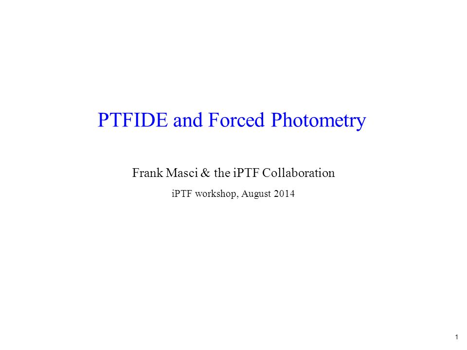 12 Improvements for PTFIDE Difference images are not always pristine .