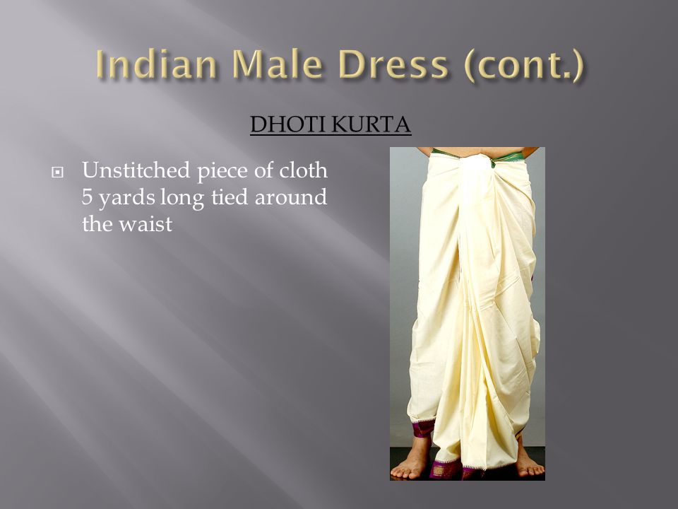 DHOTI KURTA  Unstitched piece of cloth 5 yards long tied around the waist
