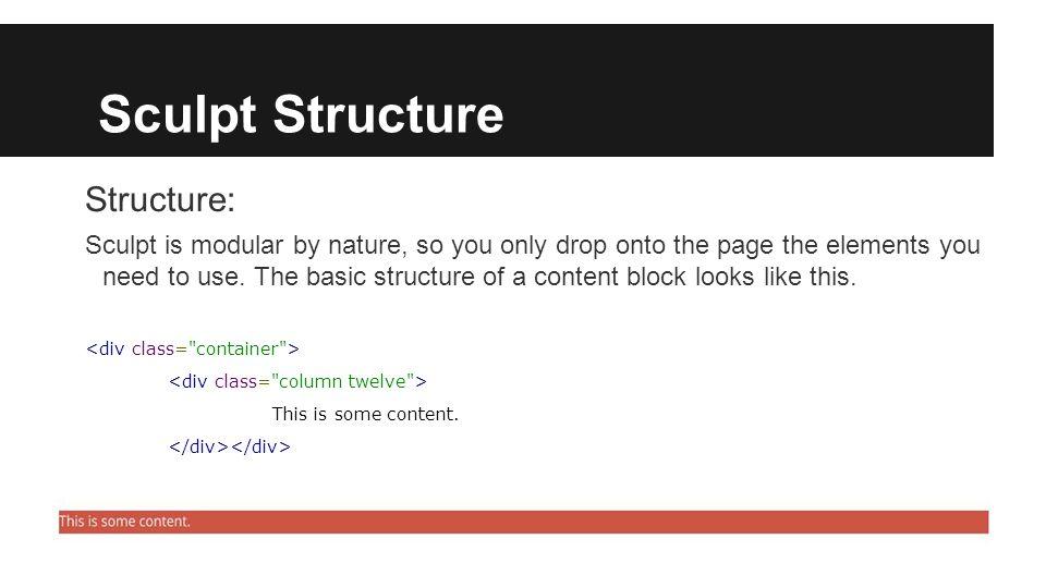 Sculpt Structure The class declarations follow the rule type | format | size.