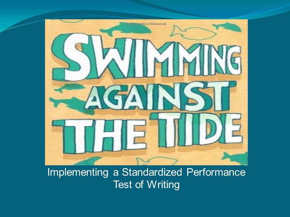 Implementing a Standardized Performance Test of Writing