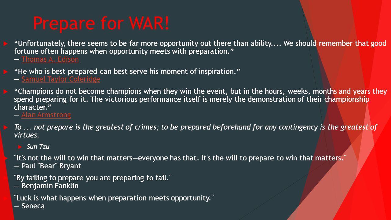 Prepare for WAR.