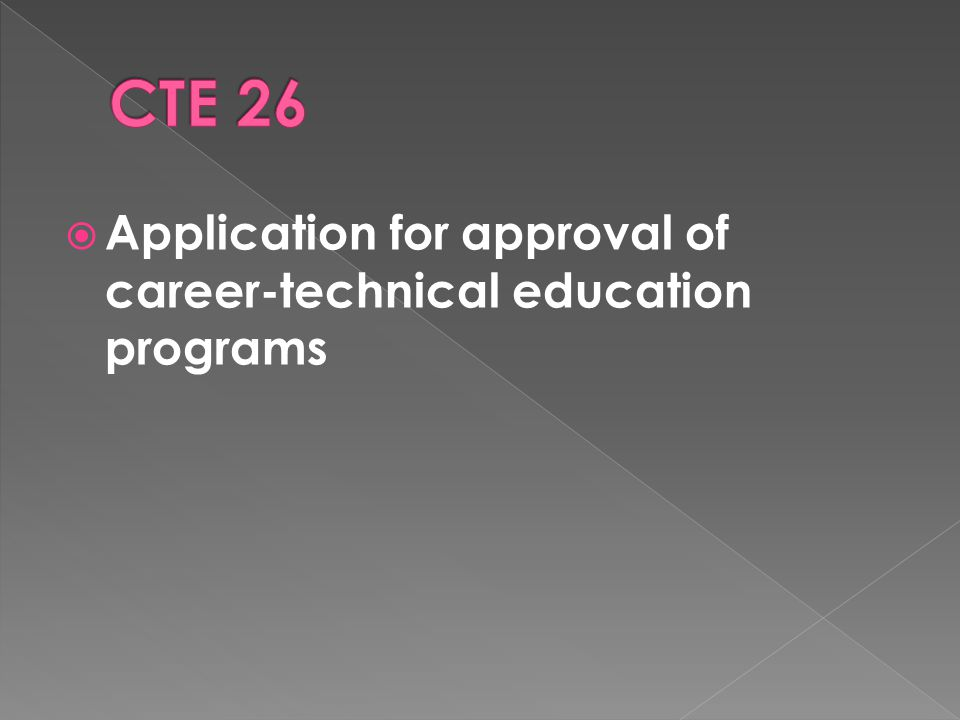 Application for approval of career-technical education programs