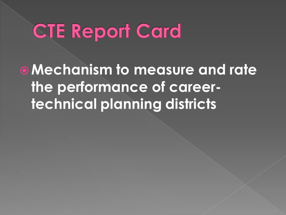  Mechanism to measure and rate the performance of career- technical planning districts