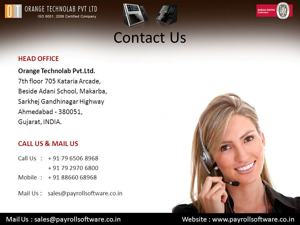 Contact Us Orange Technolab Pvt.Ltd. 7th floor 705 Kataria Arcade, Beside Adani School, Makarba, Sarkhej Gandhinagar Highway Ahmedabad - 380051, Gujar
