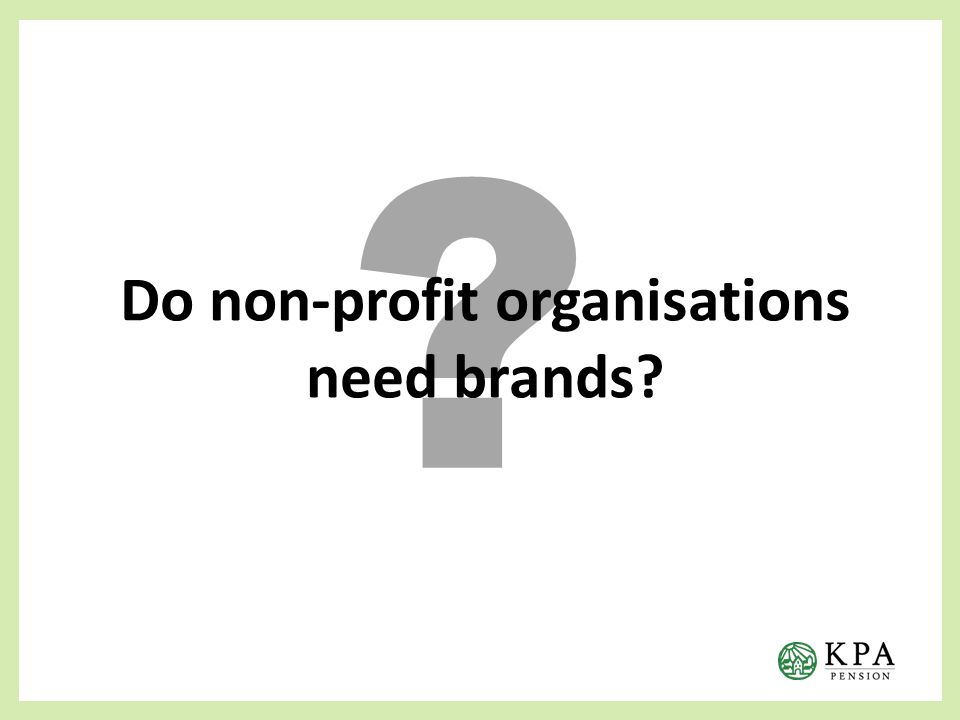 Do non-profit organisations need brands