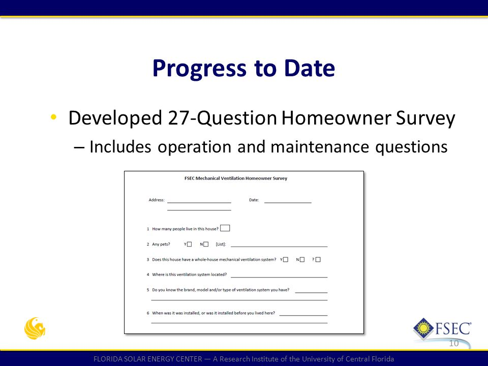 FLORIDA SOLAR ENERGY CENTER — A Research Institute of the University of Central Florida Developed 27-Question Homeowner Survey – Includes operation an