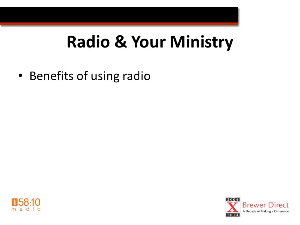Radio & Your Ministry Benefits of using radio