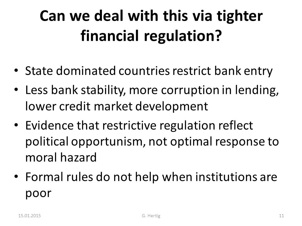 Can we deal with this via tighter financial regulation.
