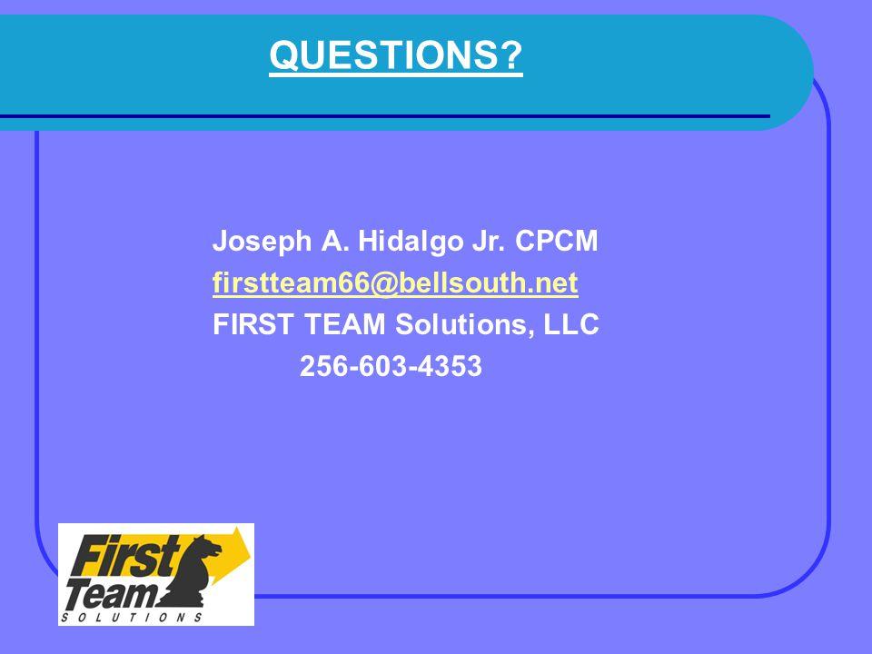 QUESTIONS. Joseph A. Hidalgo Jr.