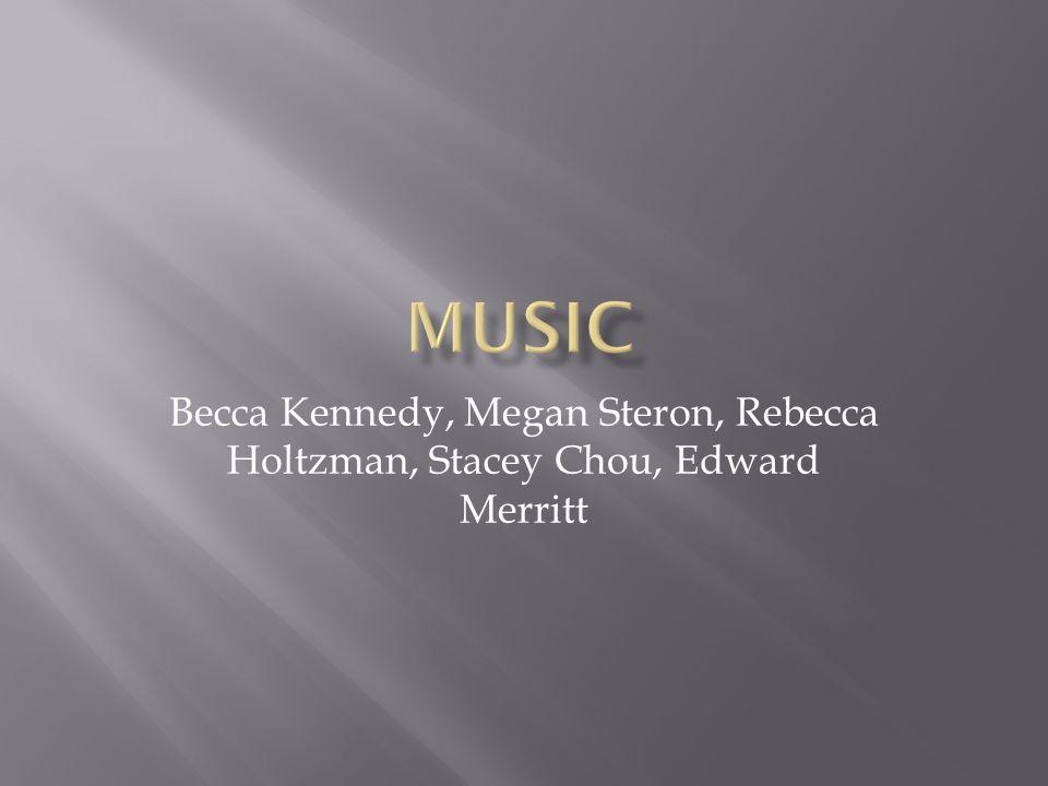 Becca Kennedy, Megan Steron, Rebecca Holtzman, Stacey Chou, Edward Merritt