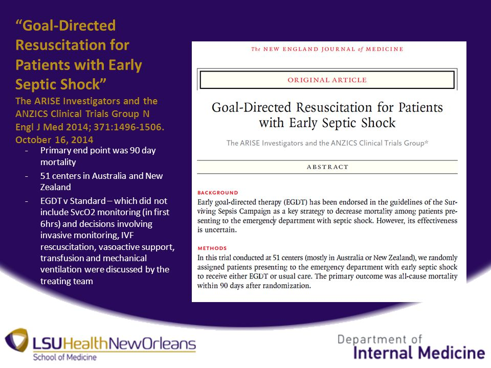 Goal-Directed Resuscitation for Patients with Early Septic Shock The ARISE Investigators and the ANZICS Clinical Trials Group N Engl J Med 2014; 371:
