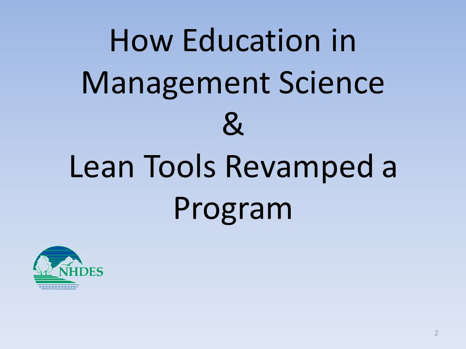 How Education in Management Science & Lean Tools Revamped a Program 2