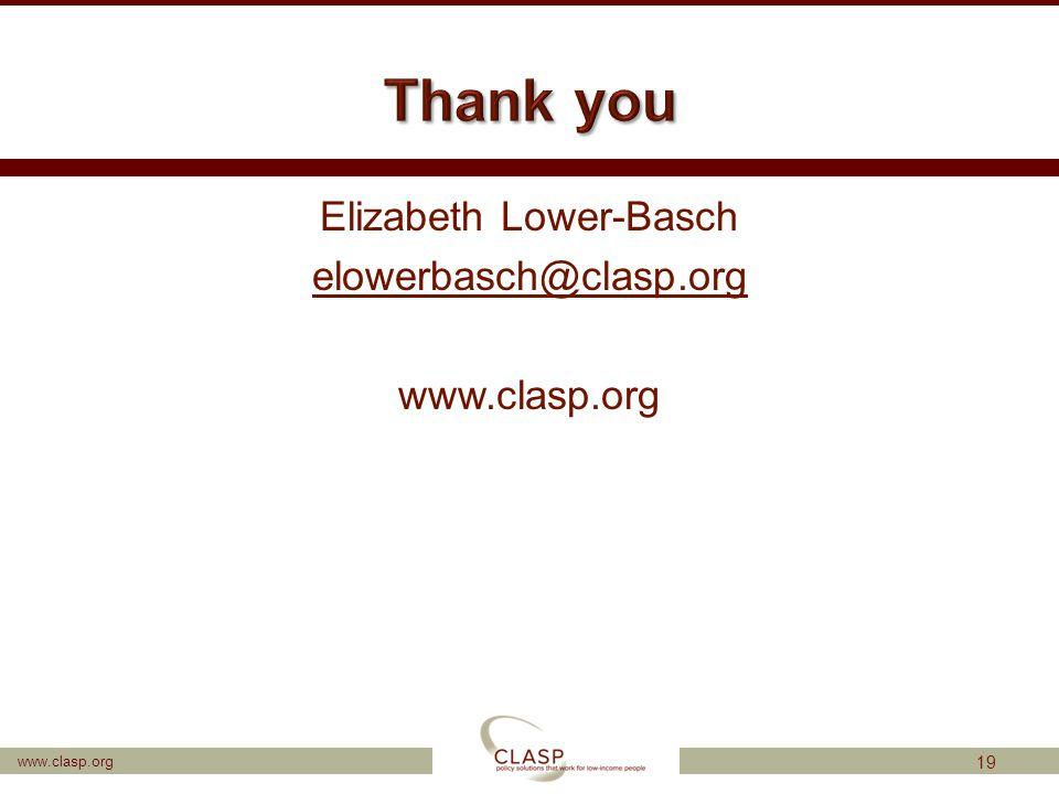 www.clasp.org Elizabeth Lower-Basch elowerbasch@clasp.org www.clasp.org 19