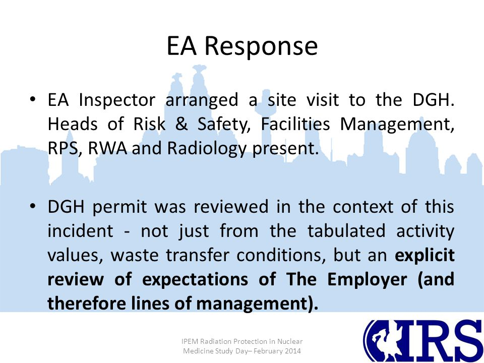 EA Response EA Inspector arranged a site visit to the DGH.
