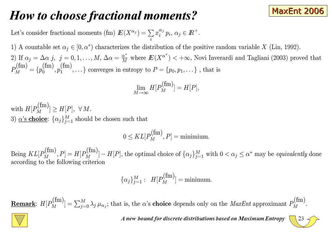 A new bound for discrete distributions based on Maximum Entropy 23 How to choose fractional moments.