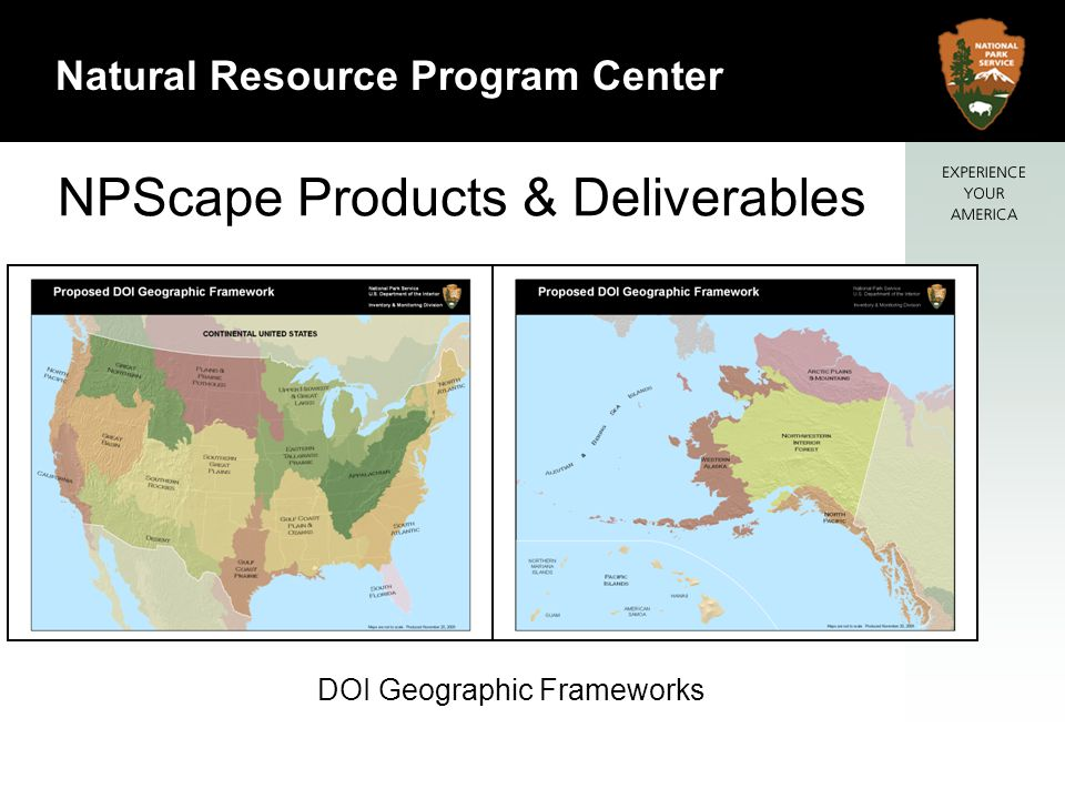 10 Natural Resource Program Center NPScape Products & Deliverables DOI Geographic Frameworks