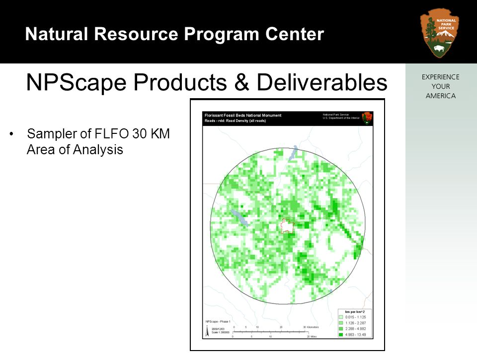 12 Natural Resource Program Center NPScape Products & Deliverables Sampler of FLFO 30 KM Area of Analysis