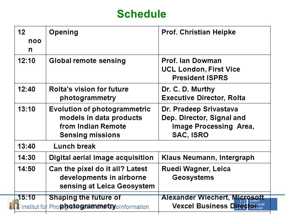 Institut für Photogrammetrie und GeoInformation Schedule 12 noo n OpeningProf.