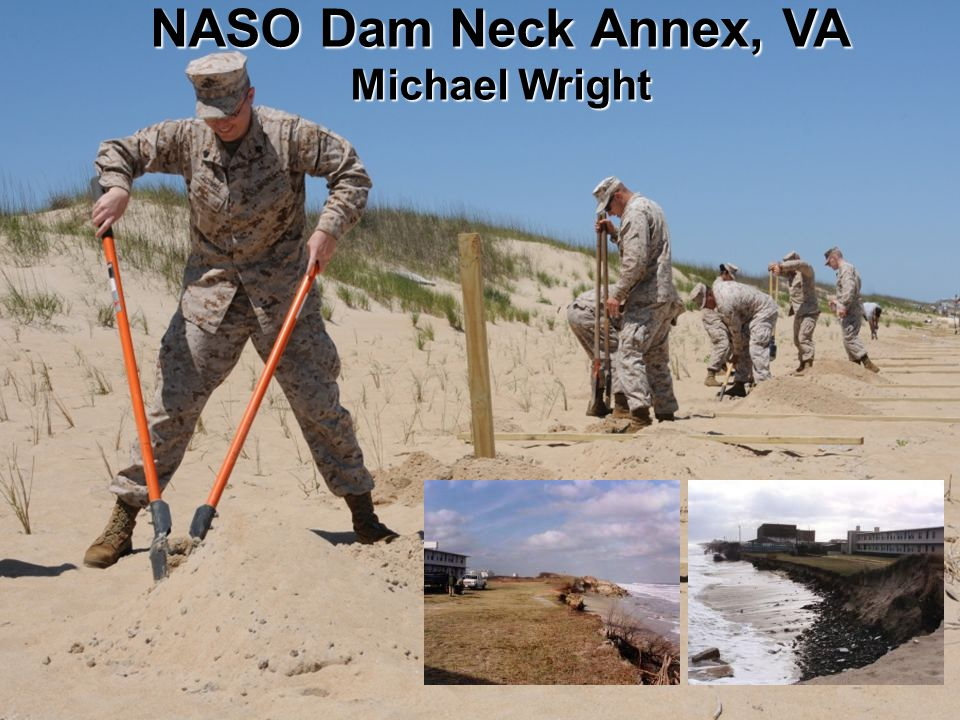 BUILDING STRONG ® NASO Dam Neck Annex, VA Michael Wright