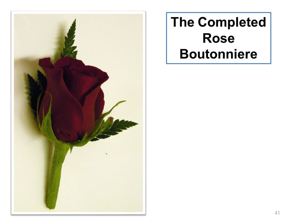 41 The Completed Rose Boutonniere