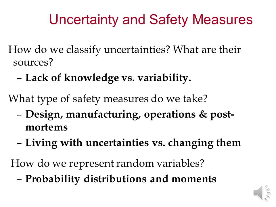 How do we classify uncertainties.What are their sources.