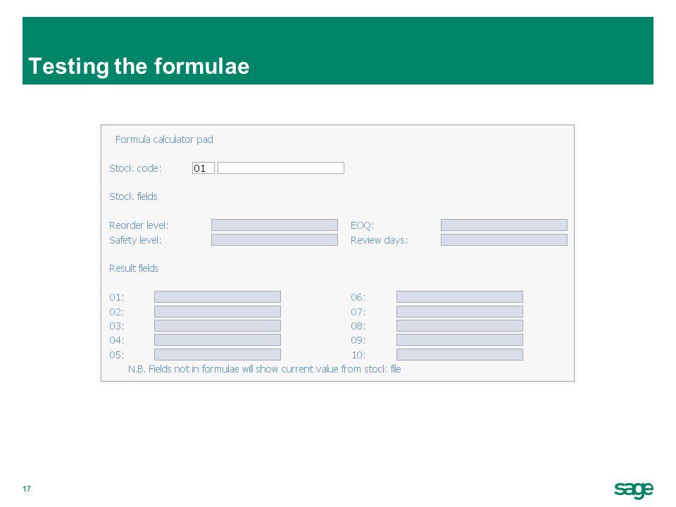 17 Testing the formulae