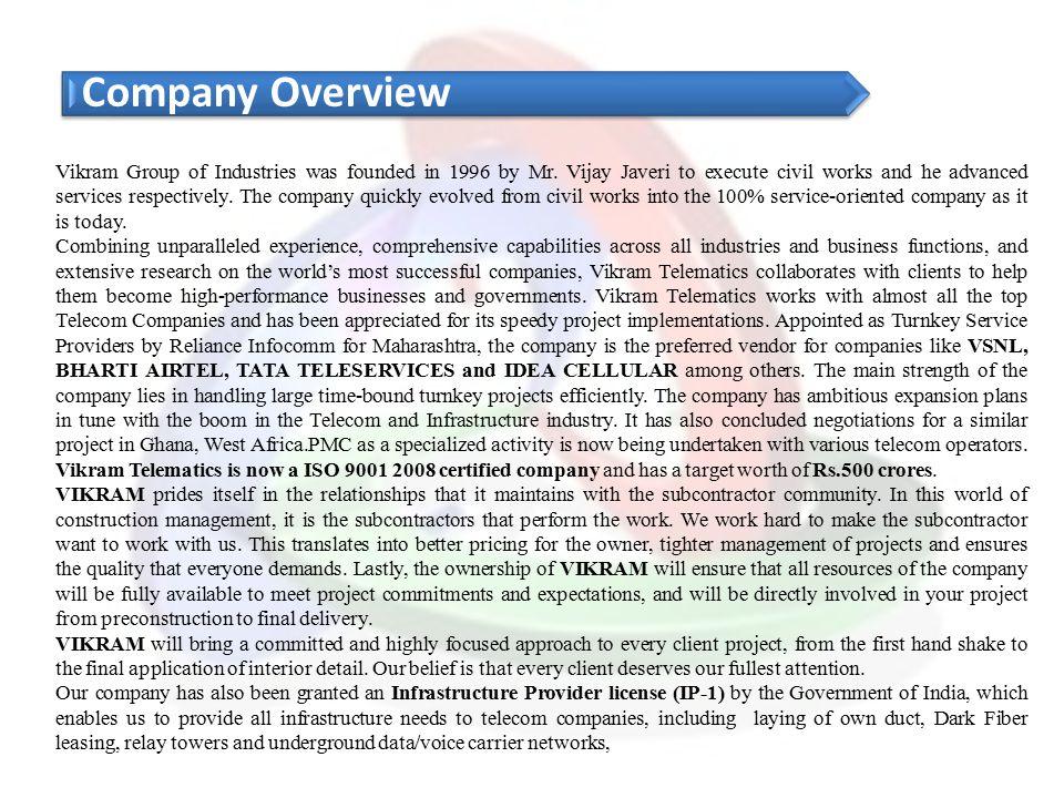 VIKRAM GROUP OF COMPANIES Regd.Office - A7 & 8, Om Sai Market Complex, Akurdi - Chikhali Road, Krishna Nagar, Chinchwad, Pune - 411019.