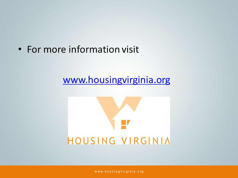 For more information visit www.housingvirginia.org