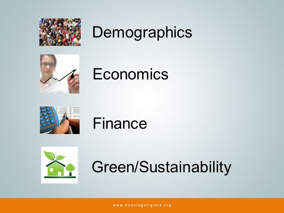 Demographics Economics Finance Green/Sustainability