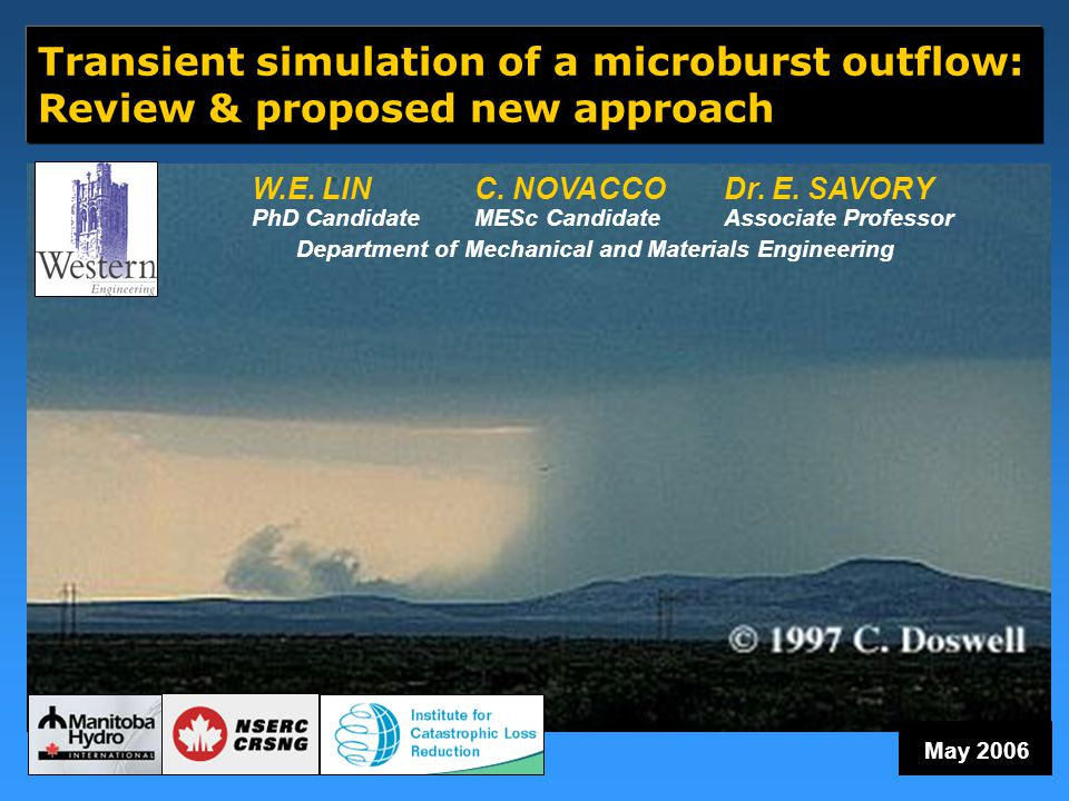 Transient simulation of a microburst outflow: Review & proposed new approach May 2006 W.E.