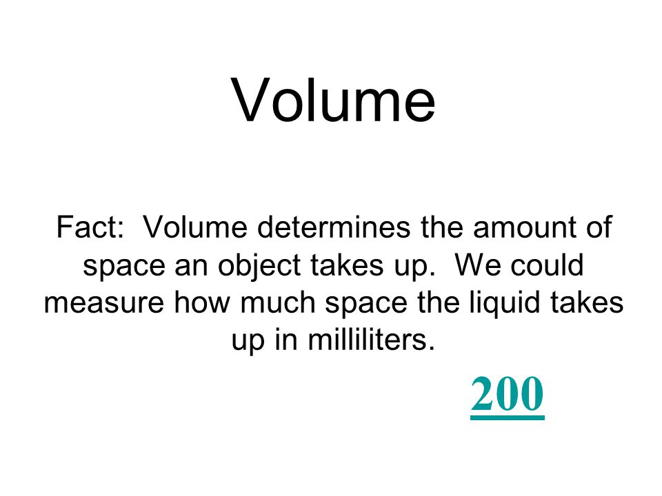 A beaker would most likely be used to find the __________ of a liquid.