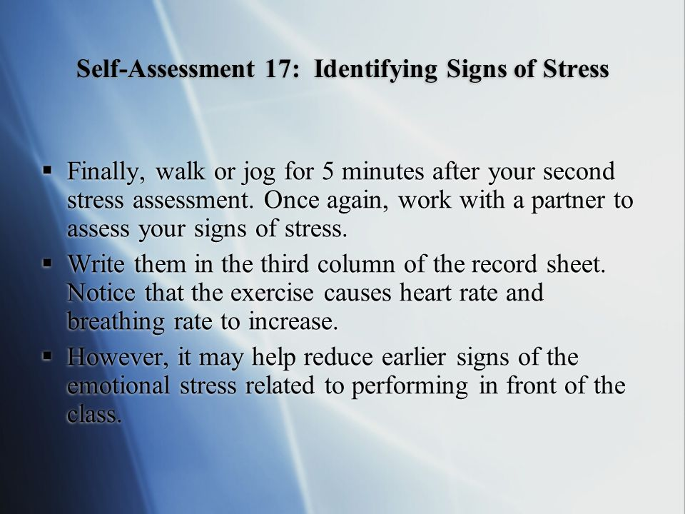  Finally, walk or jog for 5 minutes after your second stress assessment.