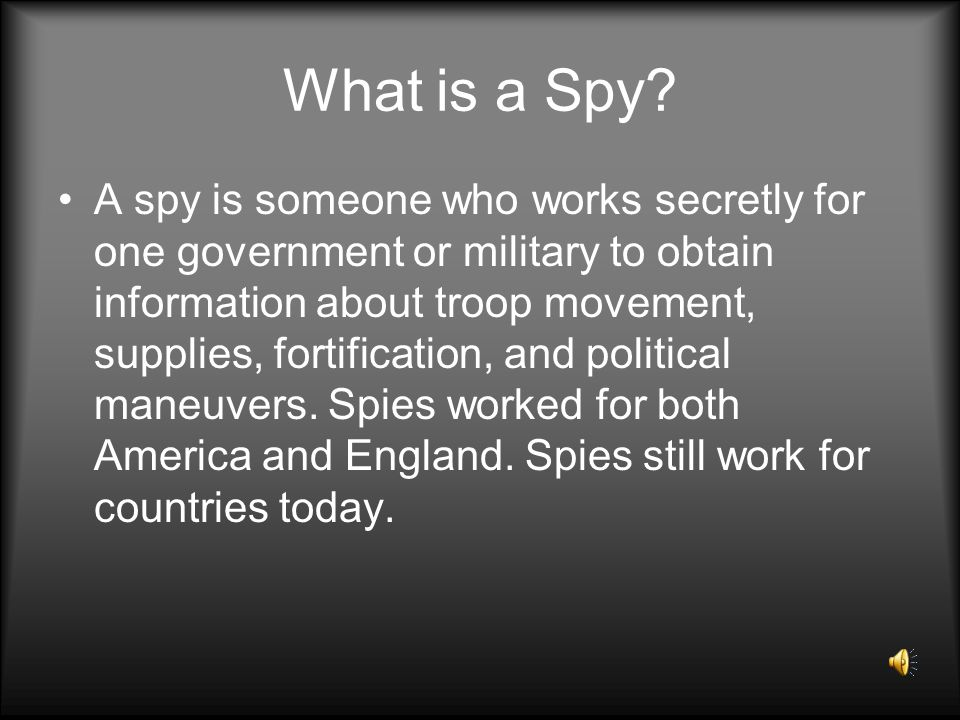 What is a Spy.