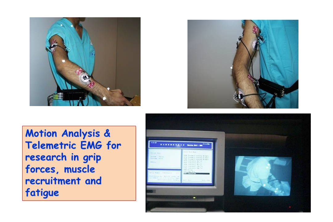 Motion Analysis & Telemetric EMG for research in grip forces, muscle recruitment and fatigue