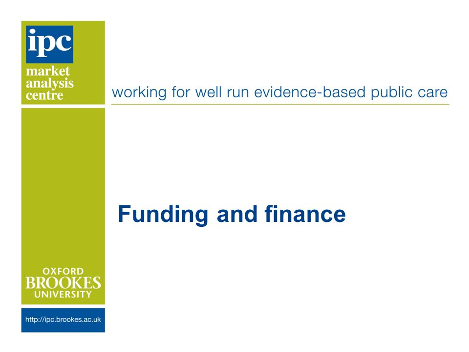 Funding and finance