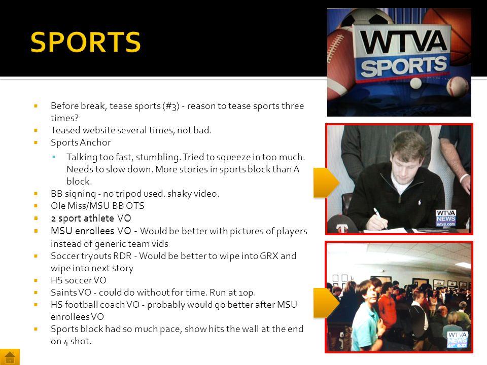  Before break, tease sports (#3) - reason to tease sports three times.