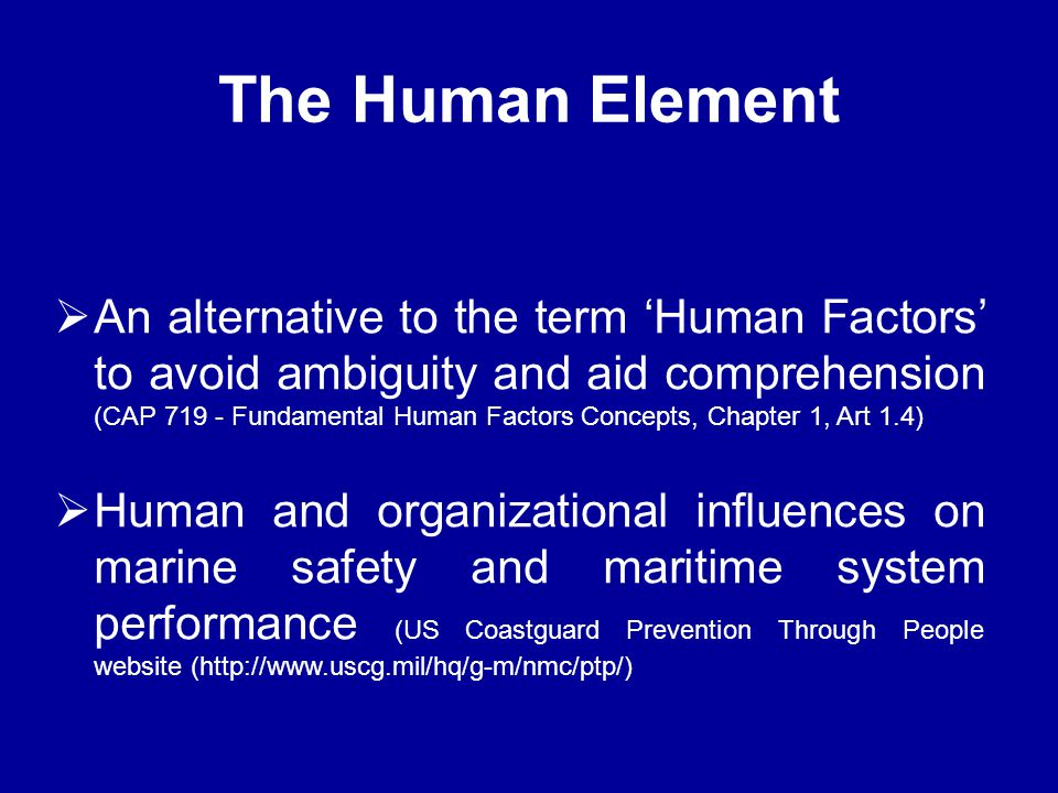  An alternative to the term 'Human Factors' to avoid ambiguity and aid comprehension (CAP 719 - Fundamental Human Factors Concepts, Chapter 1, Art 1.