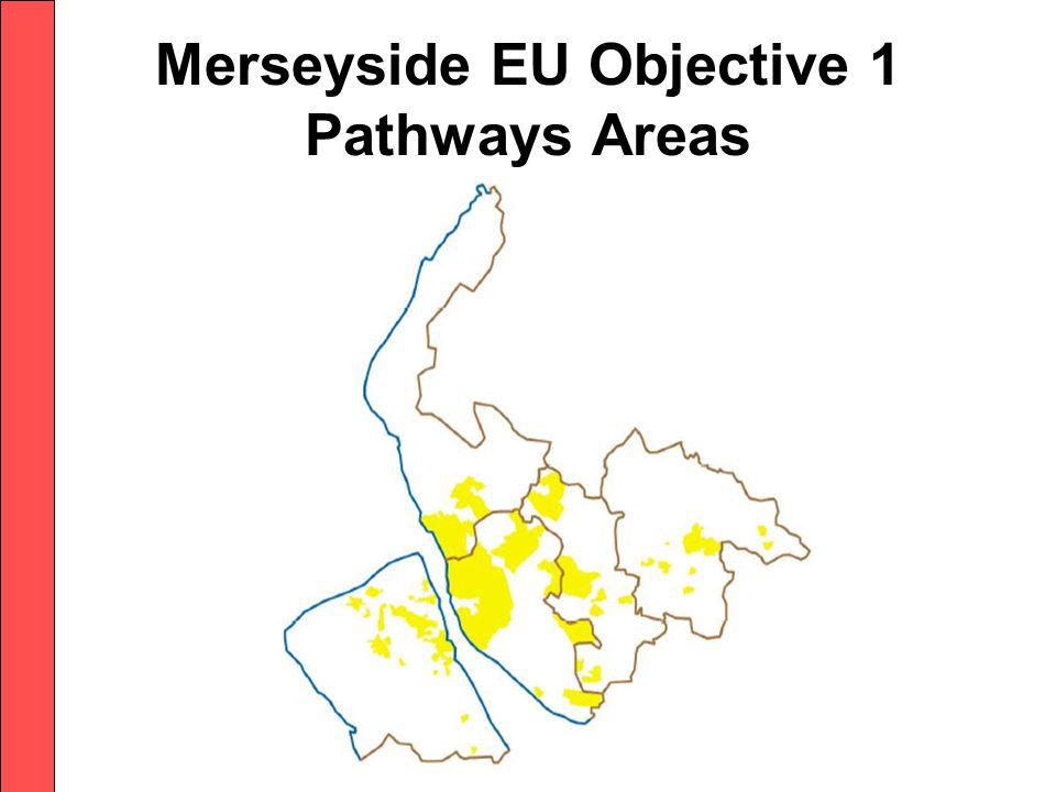 Merseyside EU Objective 1 Pathways Areas