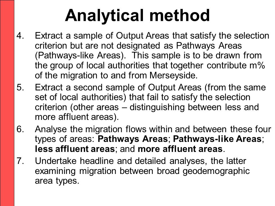 Analytical method 4.Extract a sample of Output Areas that satisfy the selection criterion but are not designated as Pathways Areas (Pathways-like Areas).