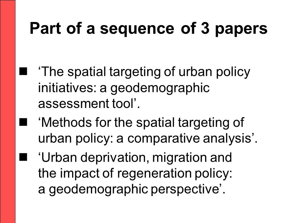 Part of a sequence of 3 papers 'The spatial targeting of urban policy initiatives: a geodemographic assessment tool'.