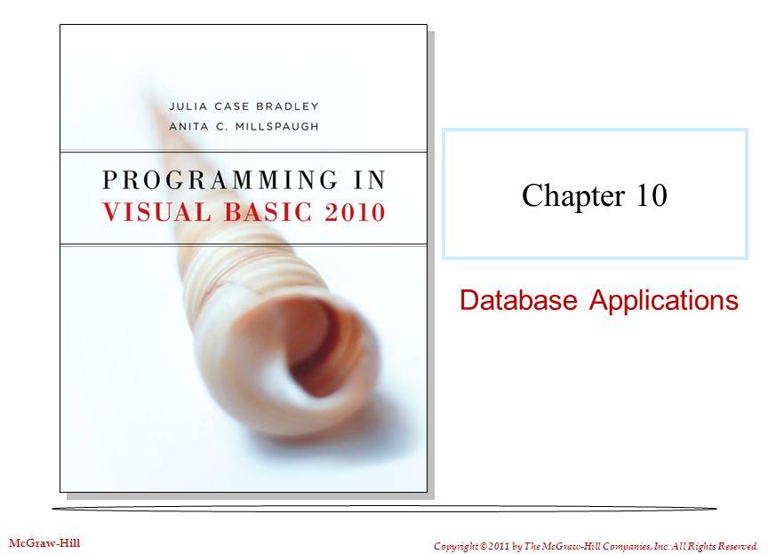 10-2 Objectives Use database terminology correctly.