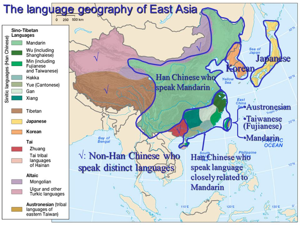 The language geography of East Asia Korean Japanese Han Chinese who speak Mandarin     Non-Han Chinese who speak distinct languages  : Non-Han Chinese who speak distinct languages AustronesianAustronesian Taiwanese (Fujianese)Taiwanese (Fujianese) MandarinMandarin Han Chinese who speak language closely related to Mandarin
