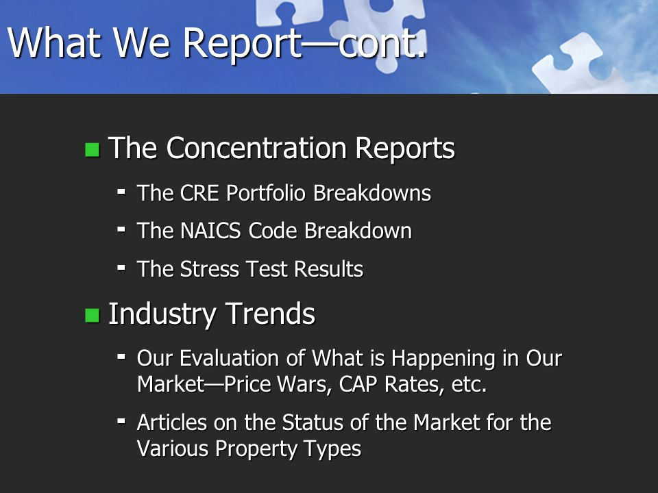 What We Report—cont.