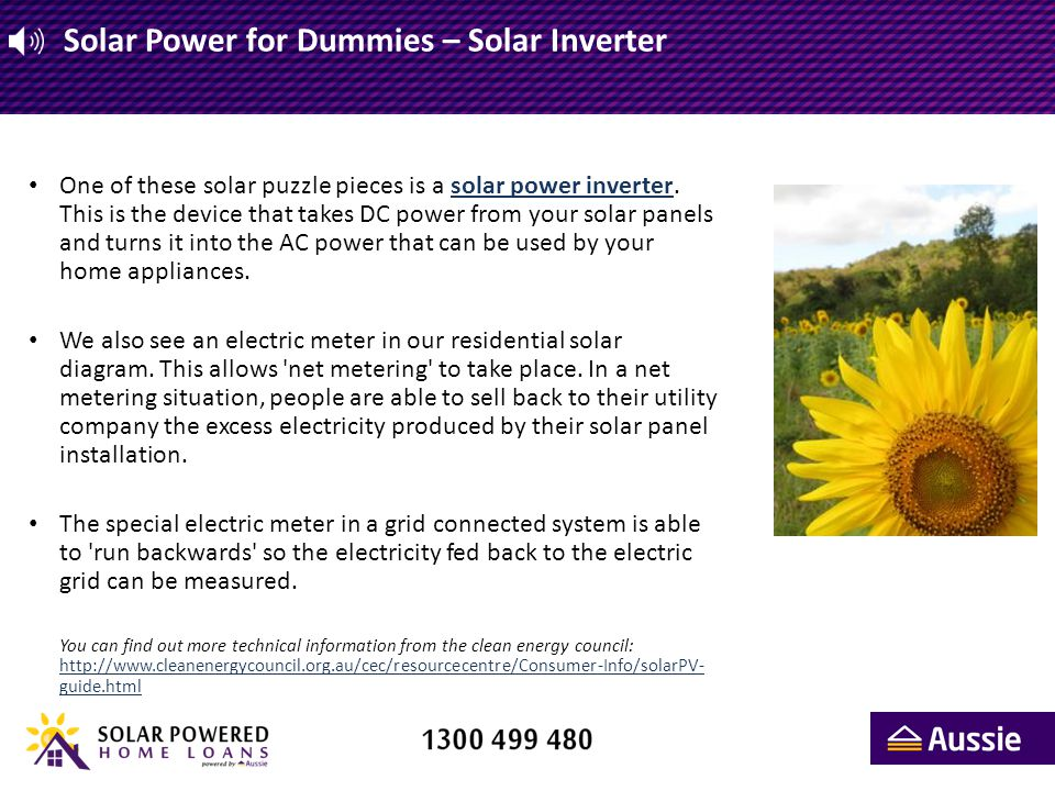 Solar Power for Dummies - Solar Panels Solar panels are the part most people see on the roof of a house They are usually grouped together into a configuration called an Array.