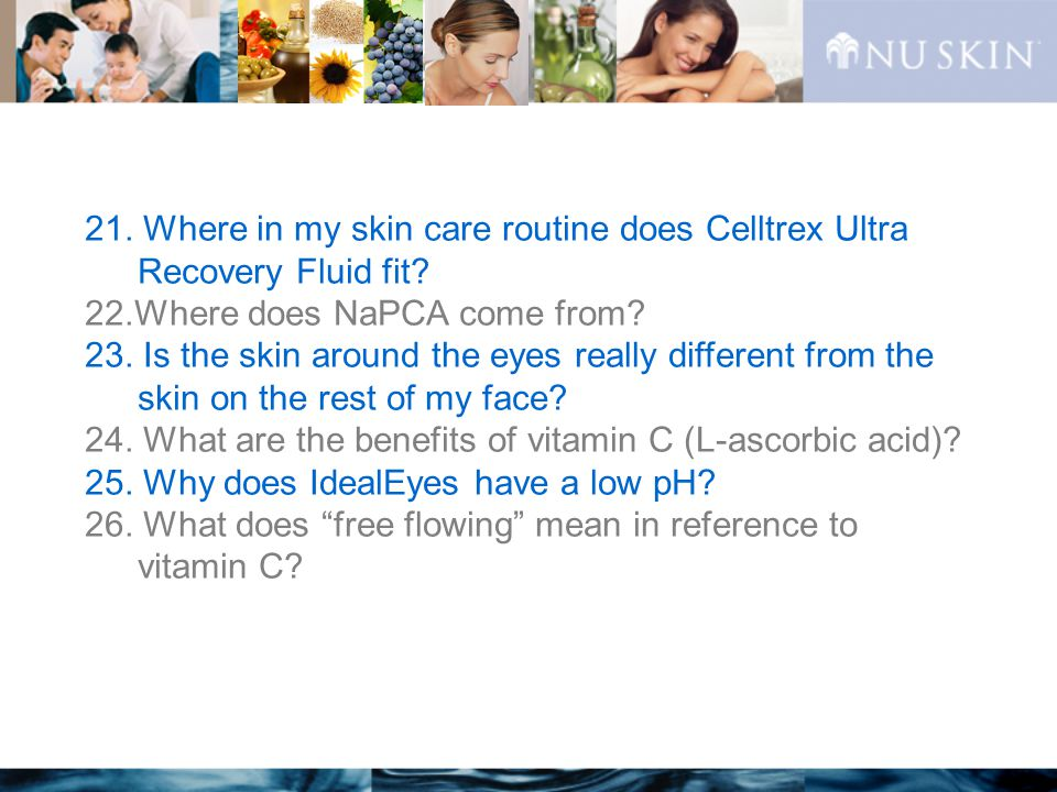 21. Where in my skin care routine does Celltrex Ultra Recovery Fluid fit.