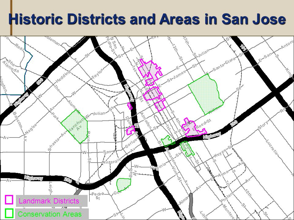 Landmark Districts Conservation Areas Historic Districts and Areas in San Jose