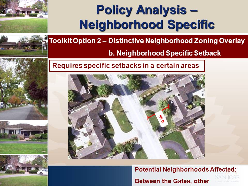 Policy Analysis – Neighborhood Specific Toolkit Option 2 – Distinctive Neighborhood Zoning Overlay b.