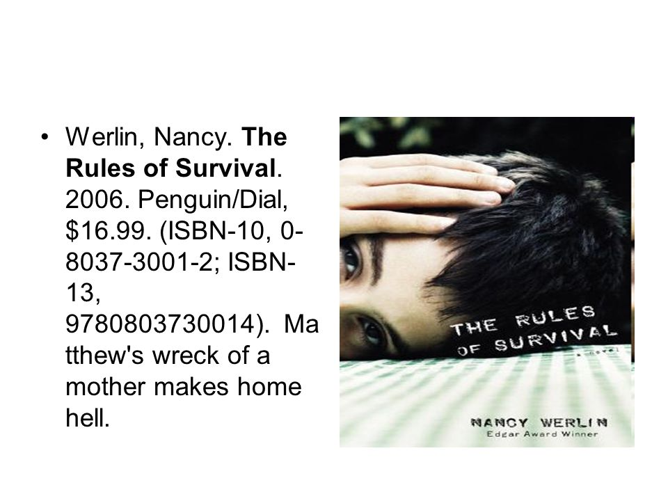 Werlin, Nancy. The Rules of Survival. 2006. Penguin/Dial, $16.99.