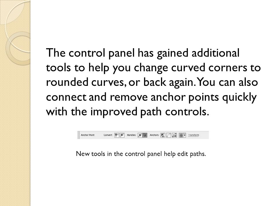 The control panel has gained additional tools to help you change curved corners to rounded curves, or back again.