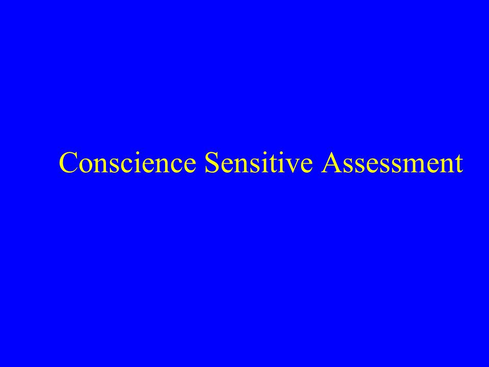 Conscience Sensitive Assessment